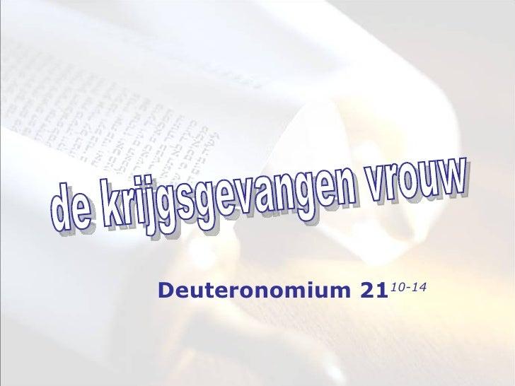 de krijgsgevangen vrouw Deuteronomium 21 10-14