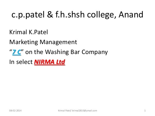 "c.p.patel & f.h.shsh college, Anand Krimal K.Patel Marketing Management ""7 C"" on the Washing Bar Company In select NIRMA L..."