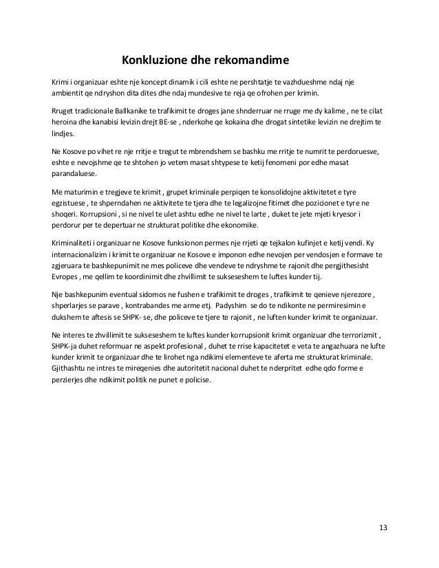Konkluzione dhe rekomandimeKrimi i organizuar eshte nje koncept dinamik i cili eshte ne pershtatje te vazhdueshme ndaj nje...