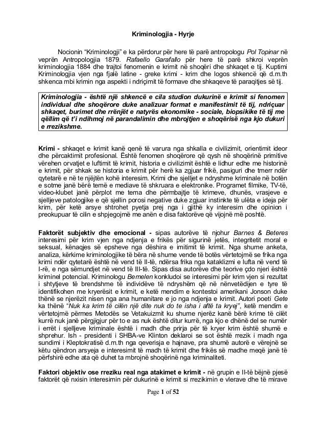 """Kriminologjia - Hyrje       Nocionin """"Kriminologji"""" e ka përdorur për here të parë antropologu Pol Topinar nëveprën Antrop..."""