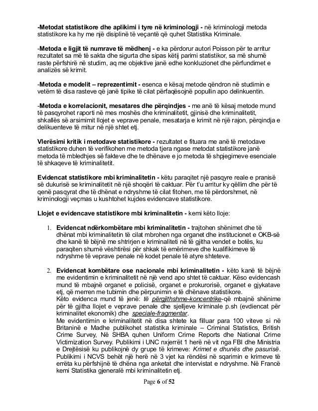-Metodat statistikore dhe aplikimi i tyre në kriminologji - në kriminologji metodastatistikore ka hy me një disiplinë të v...