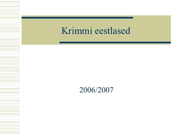 Krimmi eestlased 2006/2007