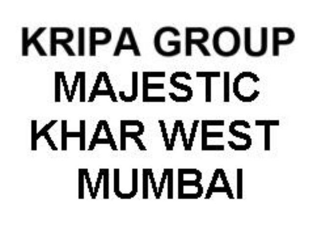 Kripa Group Majestic Khar West Mumbai