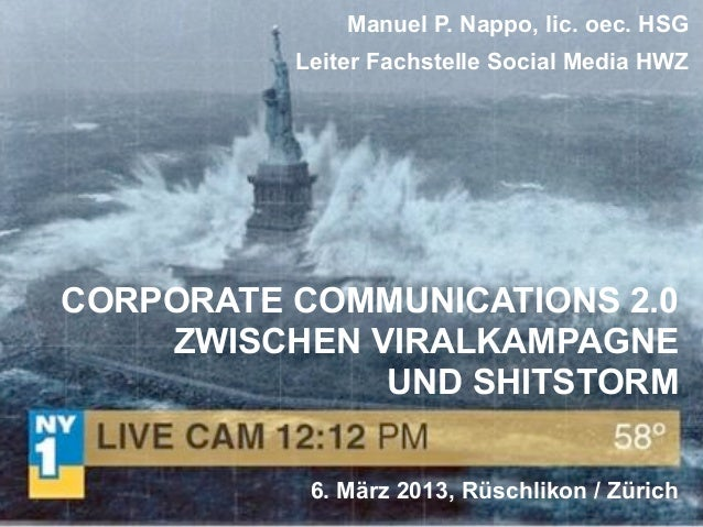 Manuel P. Nappo, lic. oec. HSG          Leiter Fachstelle Social Media HWZCORPORATE COMMUNICATIONS 2.0    ZWISCHEN VIRALKA...
