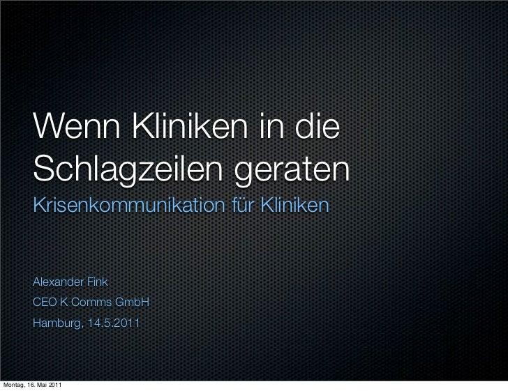 Wenn Kliniken in die          Schlagzeilen geraten          Krisenkommunikation für Kliniken          Alexander Fink      ...