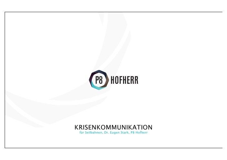 KRISENKOMMUNIKATION für Seilbahnen, Dr. Eugen Stark, P8 Hofherr