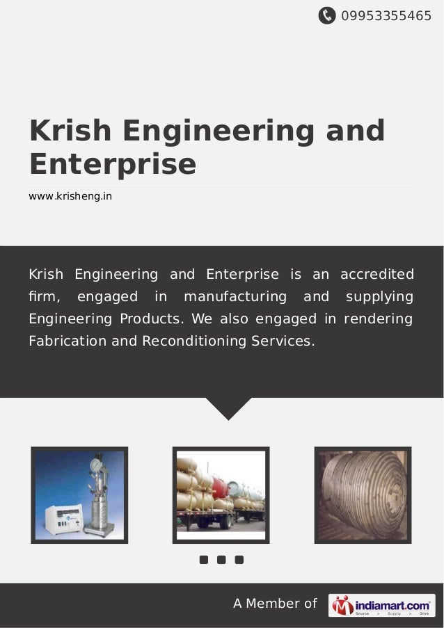 09953355465 A Member of Krish Engineering and Enterprise www.krisheng.in Krish Engineering and Enterprise is an accredited...