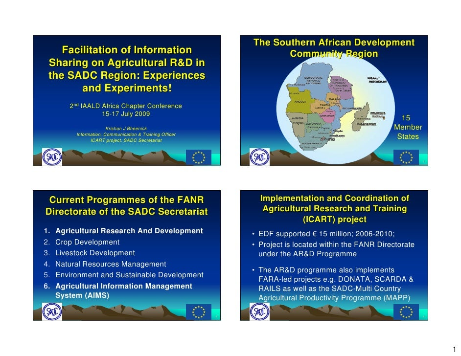Facilitation of Information Sharing on Agricultural R&D in the SADC Region: Experiences and Experiments! 2 nd  IAALD Afric...