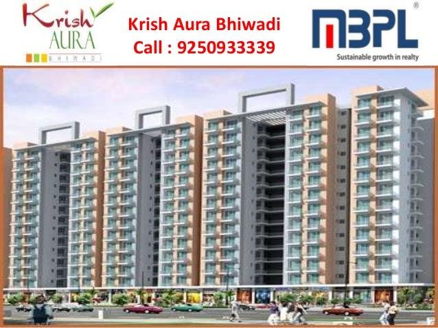 Krish Aura Bhiwadi Call : 9250933339