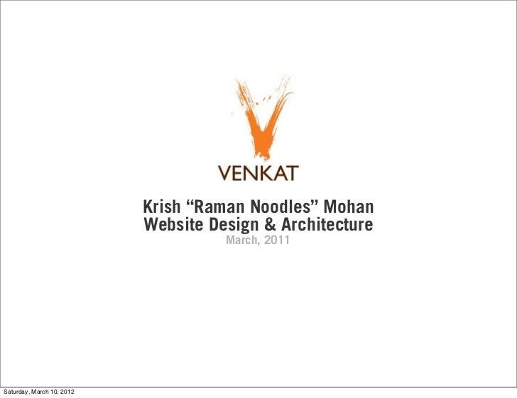 "Krish ""Raman Noodles"" Mohan                           Website Design & Architecture                                     Ma..."