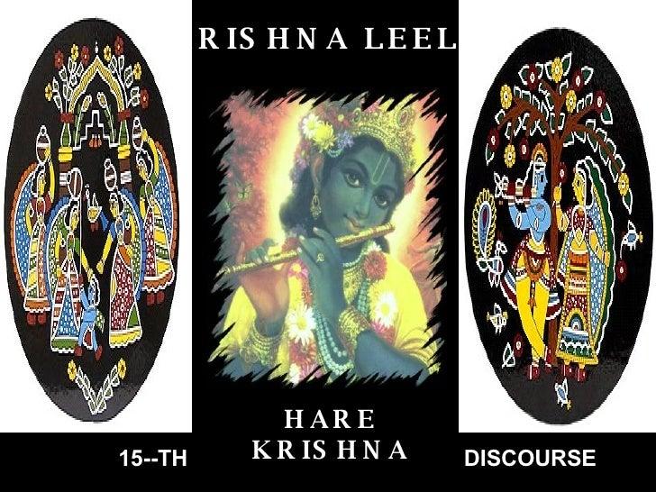 HARE KRISHNA KRISHNA LEELA 15--TH DISCOURSE