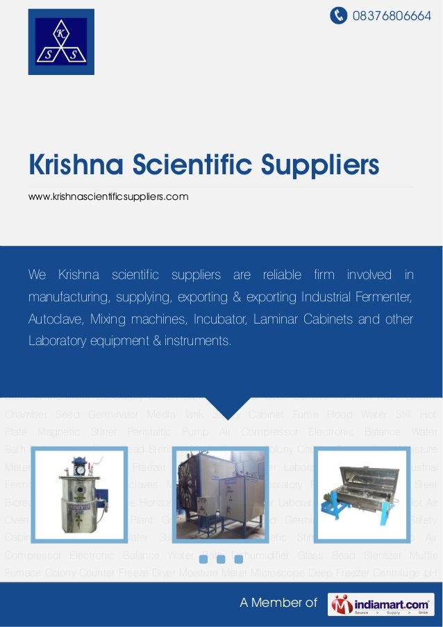 08376806664A Member ofKrishna Scientific Supplierswww.krishnascientificsuppliers.comIndustrial Fermenter Industrial Autocl...
