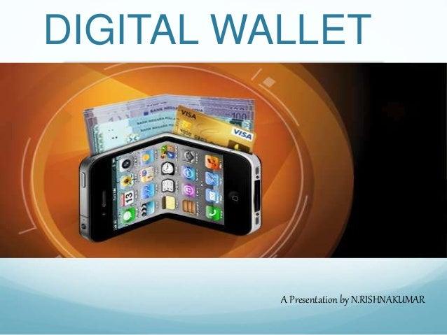 Digital wallet (e-wallet)