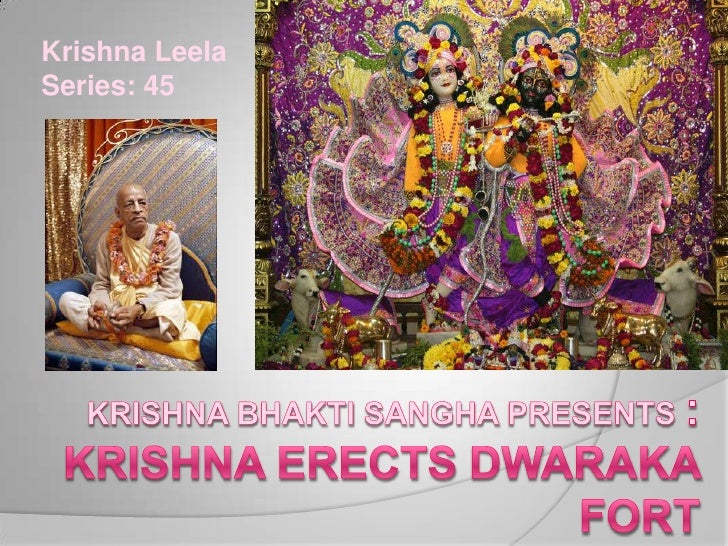 Krishna Leela Series: 45<br />Krishna BhaktiSangha Presents :Krishna erects dwaraka fort<br />