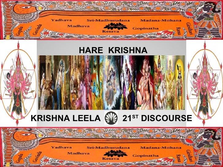 HARE  KRISHNA KRISHNA LEELA  21 ST  DISCOURSE