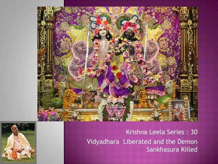 Krishna Leela Series : 30 Vidyadhara  Liberated and the Demon Sankhasura Killed