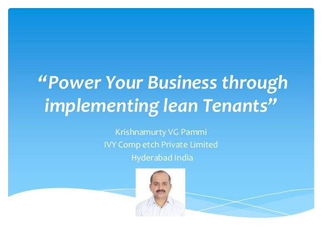 """Power Your Business through implementing lean Tenants"" Krishnamurty VG Pammi IVY Comp etch Private Limited Hyderabad Indi..."
