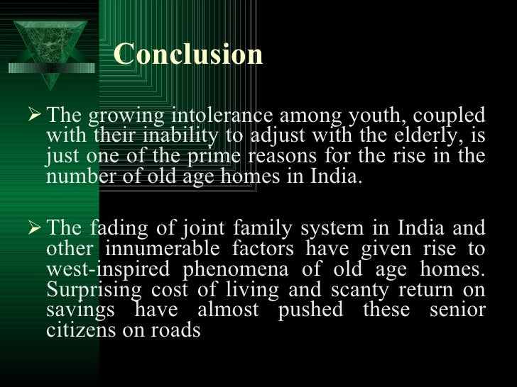 essay old age homes india Old age homes in india essay ans- old age home refers to a multi-residence nursing home for old people, which is also as boomers age.