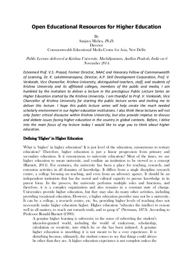 Open Educational Resources for Higher Education By Sanjaya Mishra, Ph.D. Director Commonwealth Educational Media Centre fo...