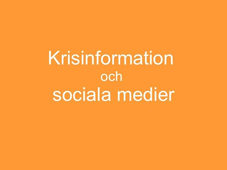 Krisinformation  och  sociala medier
