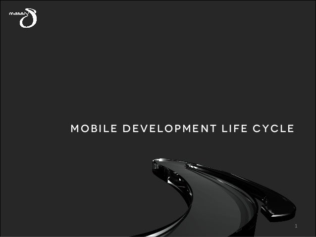 MOBILE DEVELOPMENT LIFE CYCLE  1