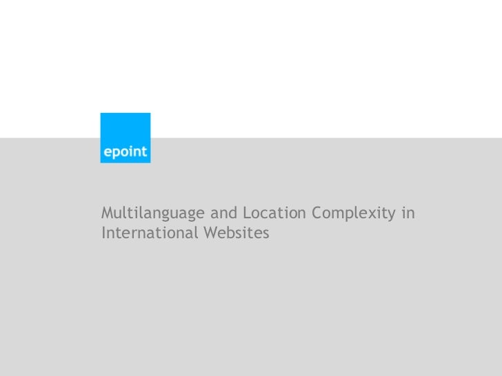 Multilanguage and Location Complexity in International Websites<br />