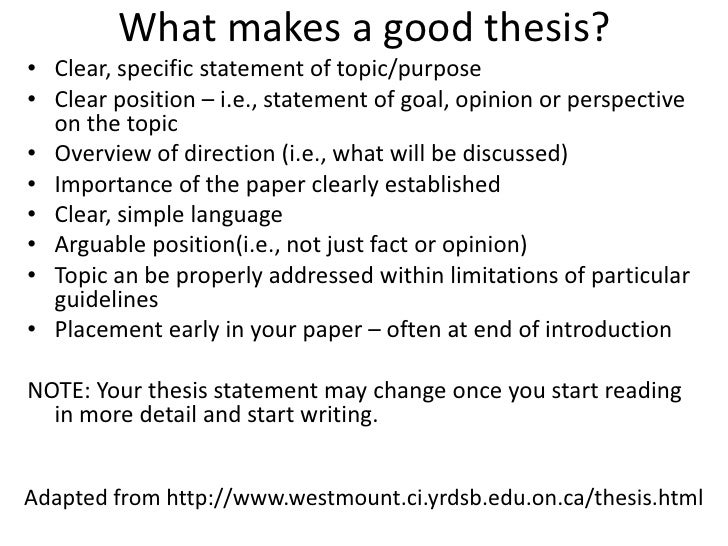formulating a good thesis statement Temple university writing center wwwtempleedu/wc 5 tips for writing an  effective thesis statement an effective thesis statement fulfills the following  criteria.