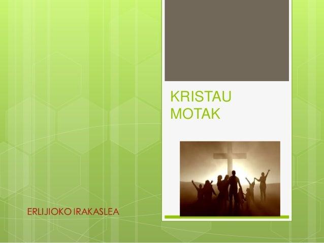 KRISTAU MOTAK