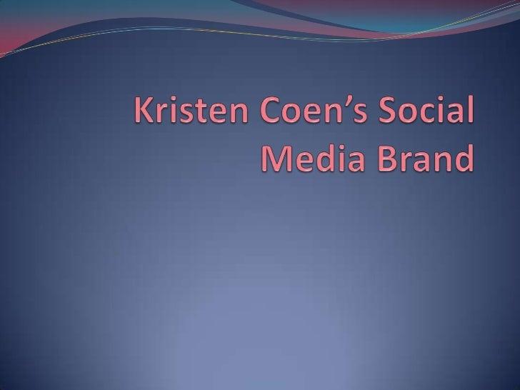 Kristen Coen's Social Media Brand<br />