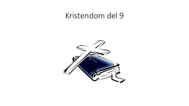 Kristendom del 9