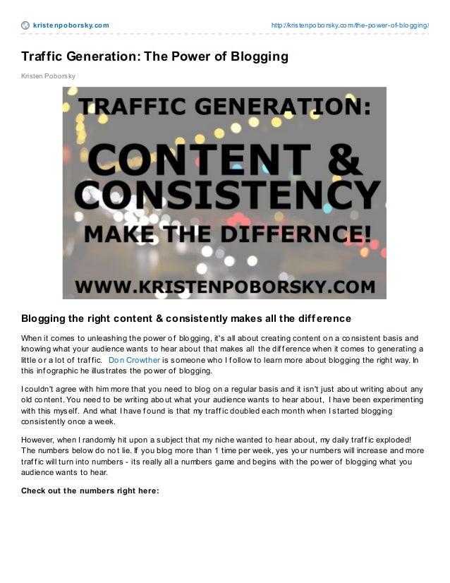 krist enpoborsky.com http://kristenpoborsky.com/the-power-of-blogging/ Kristen Poborsky Traffic Generation: The Power of B...