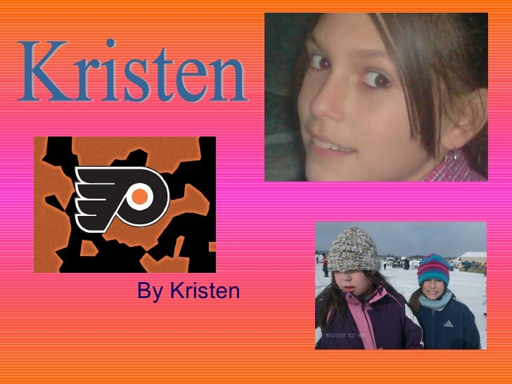 By Kristen  Kristen