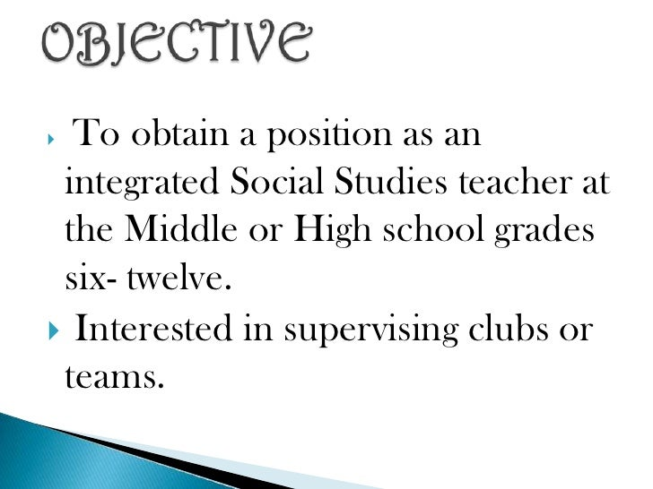 To obtain a position as an integrated Social Studies teacher at the Middle or High school grades six- twelve.<br />Interes...