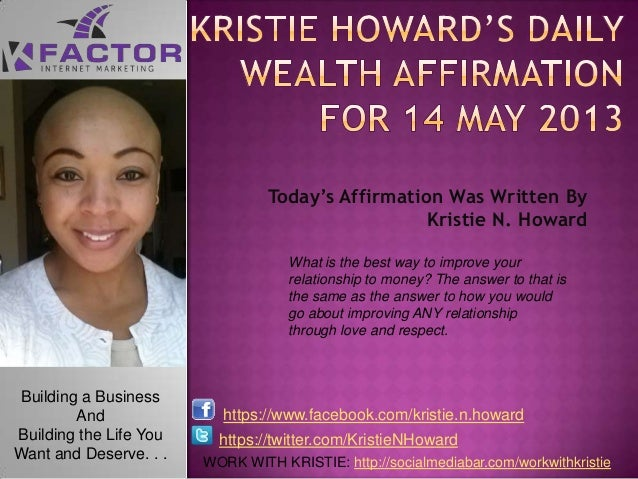 KristieHoward's Daily Wealth Affirmations May 14 2013