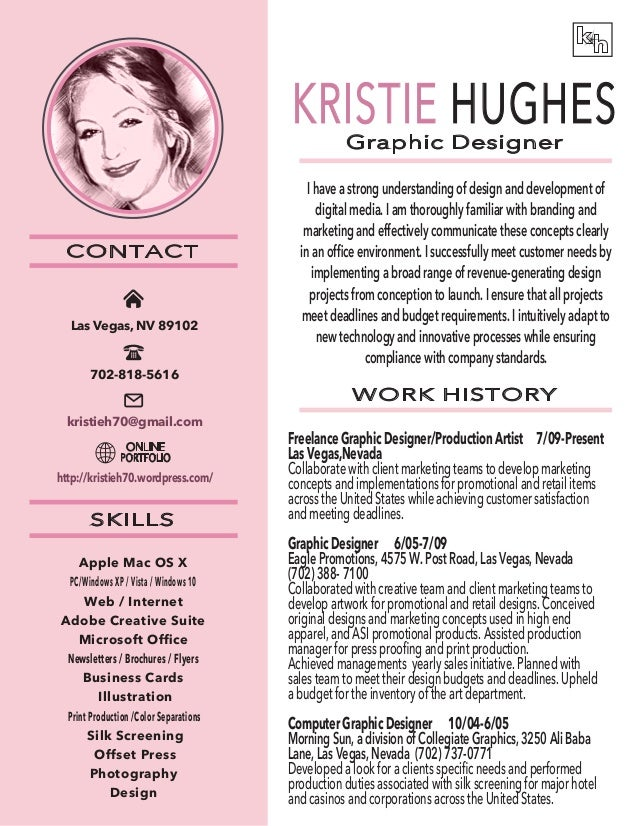 graphic designer work history contact skills kristie hughes i have a strong understanding of design and - Graphics Production Artist Resume