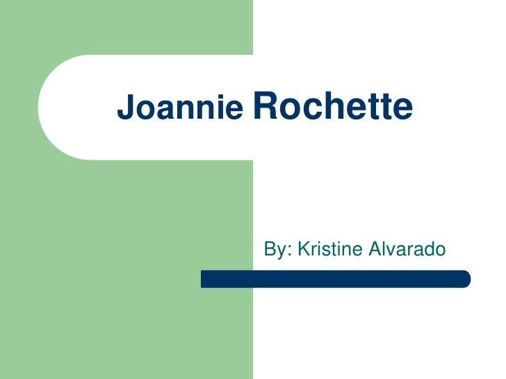 JoannieRochette<br />By: Kristine Alvarado<br />