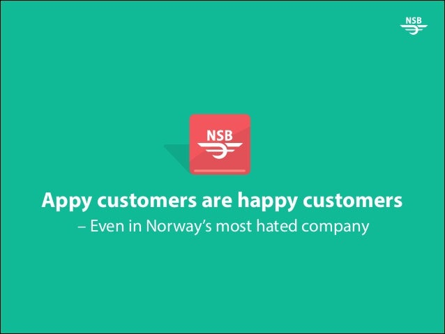 Appy customers are happy customers – Even in Norway's most hated company  2010  2011  2012  2013