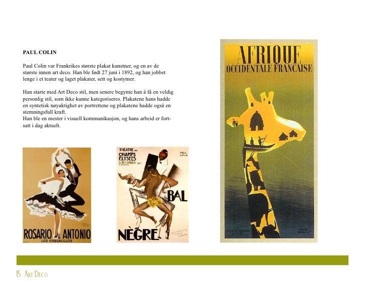 PAUL COLIN    Paul Colin var Frankrikes største plakat kunstner, og en av de   største innen art deco. Han ble født 27 jun...