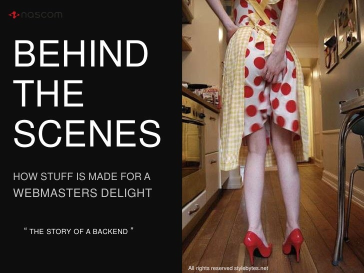 "BEHINDTHE SCENES<br />HOW STUFF IS MADE FOR A<br />WEBMASTeRS DELIGHT<br />"" the story of a backend ""<br />All rights rese..."