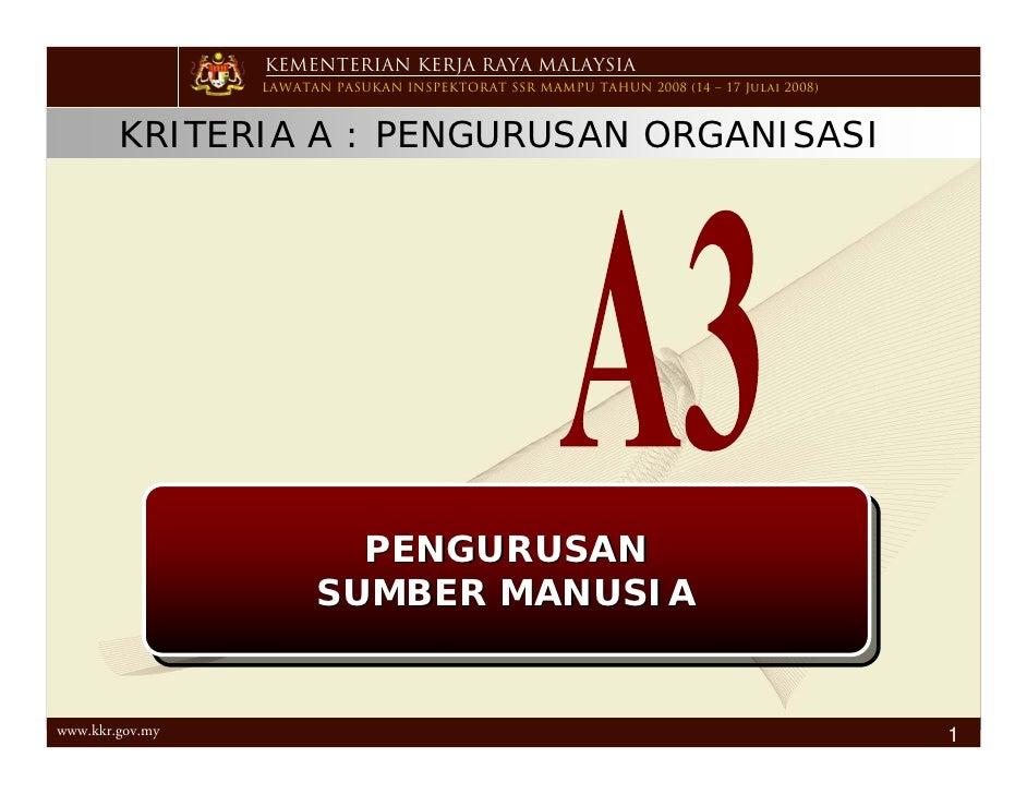 KEMENTERIAN KERJA RAYA MALAYSIA                  LAWATAN PASUKAN INSPEKTORAT SSR MAMPU TAHUN 2008 (14 – 17 Julai 2008)    ...