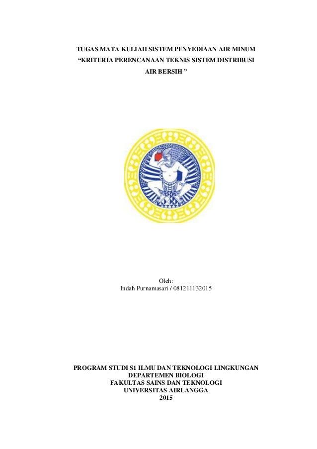 """20 TUGAS MATA KULIAH SISTEM PENYEDIAAN AIR MINUM """"KRITERIA PERENCANAAN TEKNIS SISTEM DISTRIBUSI AIR BERSIH """" Oleh: Indah P..."""