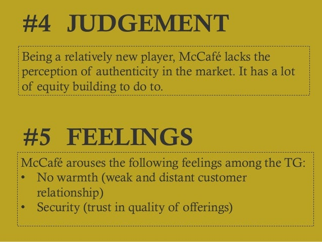 segmentation of mccafe Mcdonald's has wasted billions trying to play in the same arena as starbucks the espresso portion of mccafe has been a complete bust sure mcdonald's sells a lot of drip coffee because of their great drive-thru breakfast business.