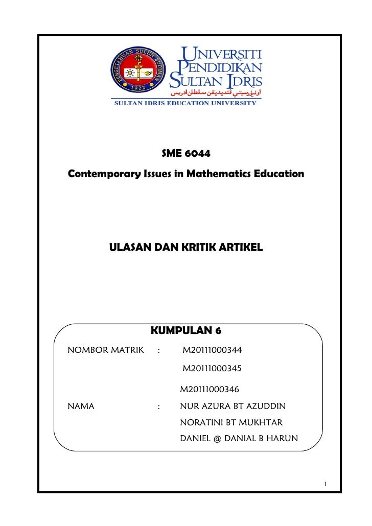SME 6044Contemporary Issues in Mathematics Education       ULASAN DAN KRITIK ARTIKEL                KUMPULAN 6NOMBOR MATRI...