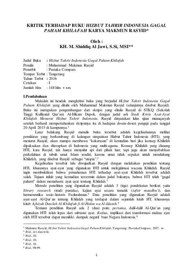 1 KRITIK TERHADAP BUKU HIZBUT TAHRIR INDONESIA GAGAL PAHAM KHILAFAH KARYA MAKMUN RASYID* Oleh : KH. M. Shiddiq Al Jawi, S....