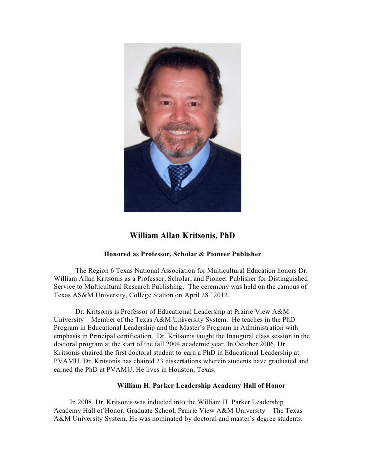 William Allan Kritsonis, PhD                  Honored as Professor, Scholar & Pioneer Publisher       The Region 6 Texas N...