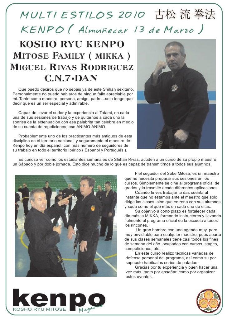 MULTI ESTILOS 2010     KENPO ( Almuñecar 13 de Marzo )  KOSHO RYU KENPO Mitose Family ( mikka ) Miguel Rivas Rodriguez    ...