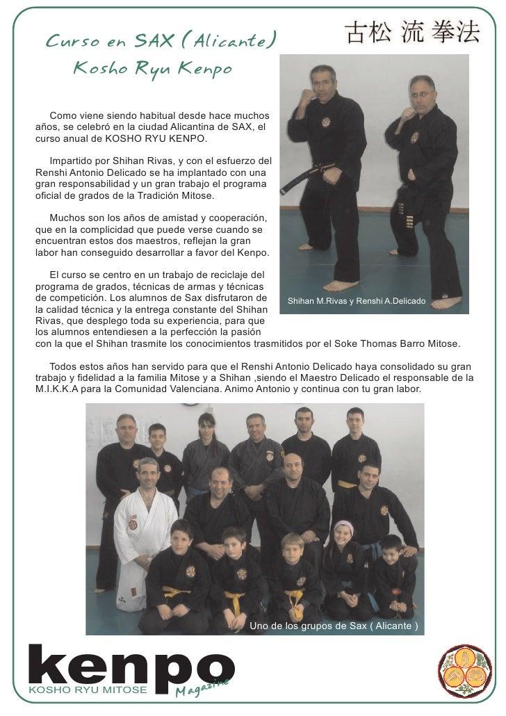 Curso en SAX (Alicante)         Kosho Ryu Kenpo     Como viene siendo habitual desde hace muchos años, se celebró en la ci...