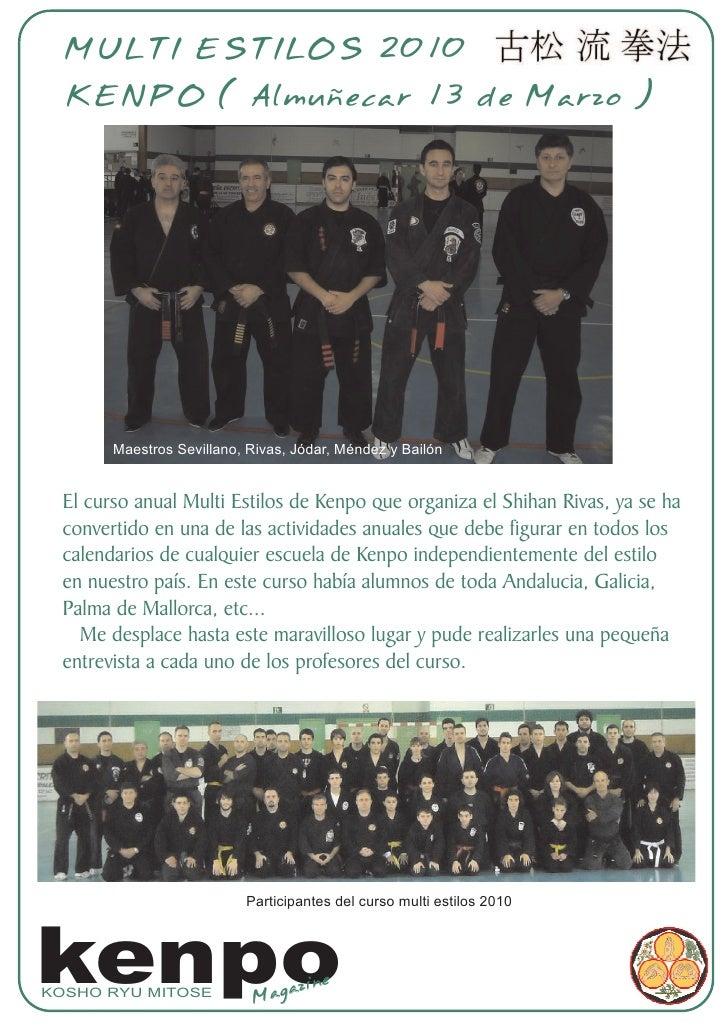 MULTI ESTILOS 2010   KENPO ( Almuñecar 13 de Marzo )            Maestros Sevillano, Rivas, Jódar, Méndez y Bailón    El cu...