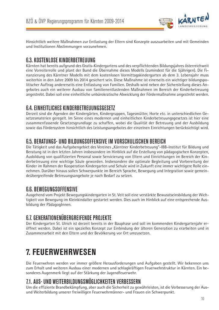 BZÖ & ÖVP Regierungsprogramm für Kärnten 2009-2014    7.2. BESSERSTELLUNG DER FEUERWEHR IN DER FREIWILLIGENARBEIT Die Bess...