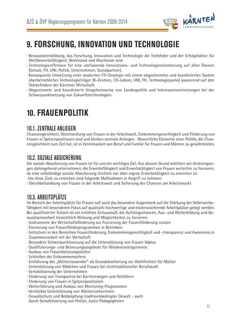 BZÖ & ÖVP Regierungsprogramm für Kärnten 2009-2014   11. GEMEINDEN 11.1. STÄRKUNG DER GEMEINDEAUTONOMIE IM RAHMEN KOMMUNAL...